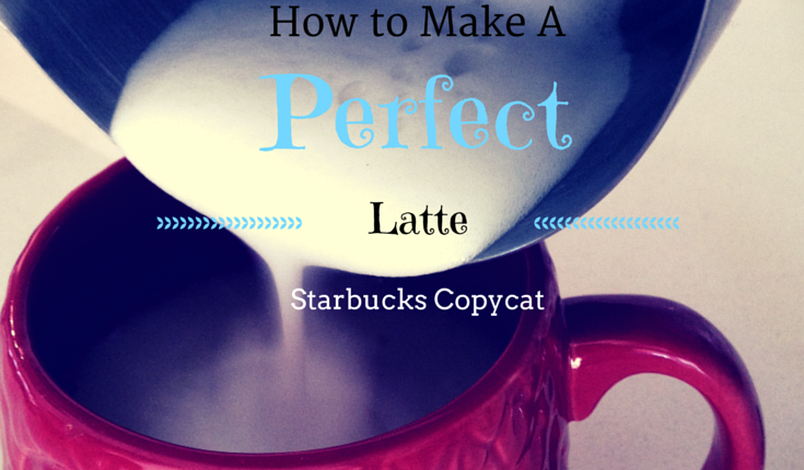 How to Make a Perfect Latte